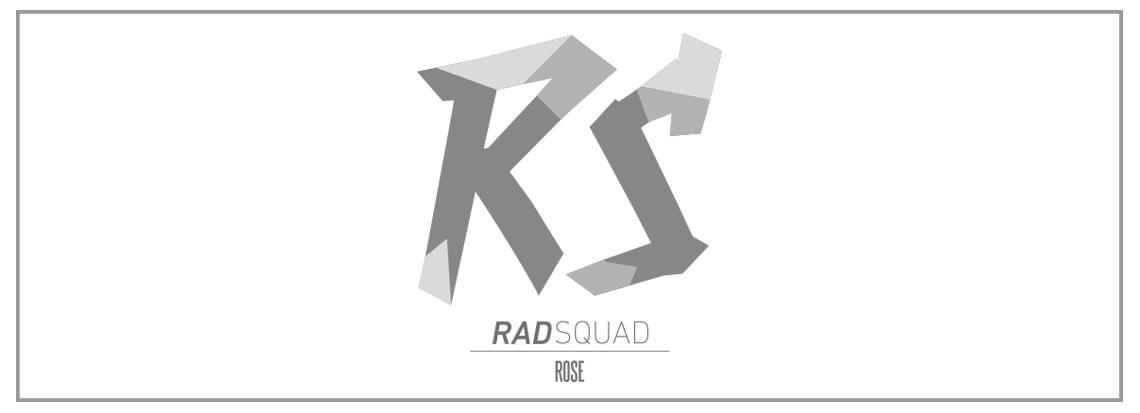 ROSE Rad Squad